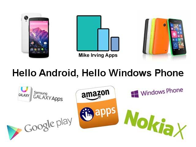 Hello Android, Hello Windows Phone.